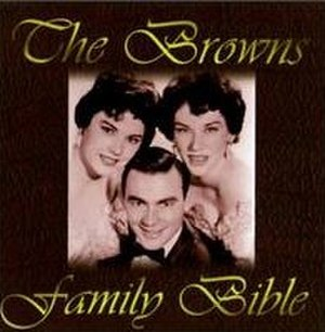 Family Bible (The Browns album) - Image: Browns Family Bible