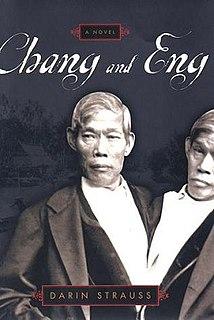 <i>Chang & Eng</i> (novel) Book by Darin Strauss