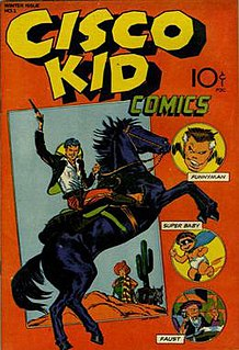 The Cisco Kid fictional character found in numerous film, radio, television and comic book series