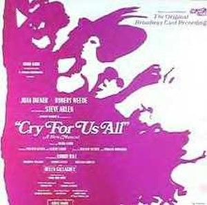 Cry for Us All - Original Cast Recording