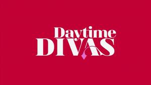 Daytime Divas - Image: Daytime Divas title card