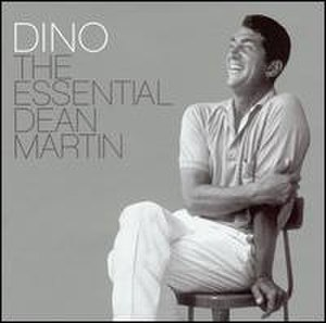 Dino: The Essential Dean Martin - Image: Dino The Essential Dean Martin