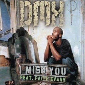 I Miss You (DMX song) - Image: Dmx i miss you