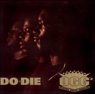 Do or Die (Gospel Gangstaz album) - Image: Do or Die Gospel Gangstaz