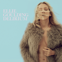 Ellie Goulding - Delirium (Official Album Cover).png