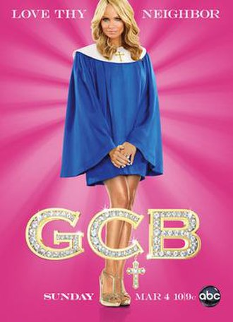 GCB (TV series) - Kristin Chenoweth in the promotional poster.