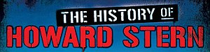 The History of Howard Stern - Image: History of howard stern title crop