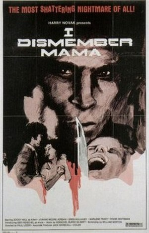 I Dismember Mama - Theatrical release poster