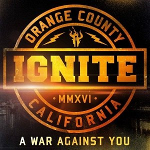 A War Against You - Image: Ignite A War Against You