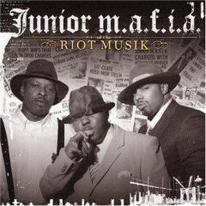 Riot Musik - Image: Juniormafiariotmusic