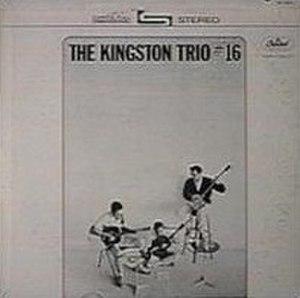 The Kingston Trio No. 16 - Image: Kingston Trio 16
