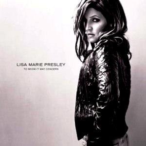 To Whom It May Concern (Lisa Marie Presley album) - Image: Lisa Marie Presley To Whom It May Concern