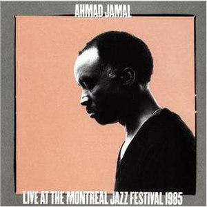 Live at the Montreal Jazz Festival 1985 - Image: Live at the Montreal Jazz Festival 1985