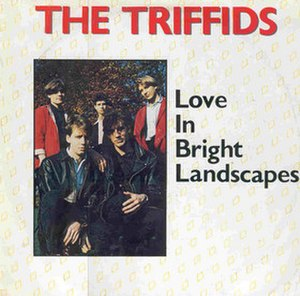 Love in Bright Landscapes - Image: Love triffids