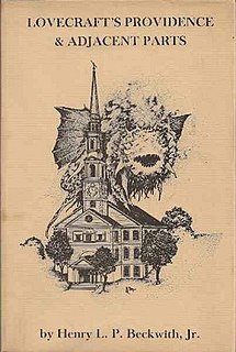 <i>Lovecrafts Providence and Adjacent Parts</i> Book by Henry L. P. Beckwith, Jr.