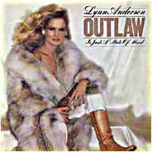 Outlaw Is Just a State of Mind - Image: Lynn Anderson Outlaw is Just a State of Mind