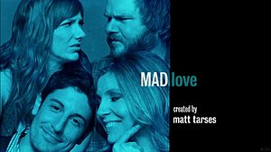 Mad Love (TV series) - Image: Mad Love Title
