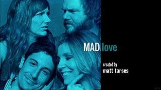 <i>Mad Love</i> (TV series)