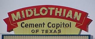 Midlothian, Texas - Midlothian's old motto