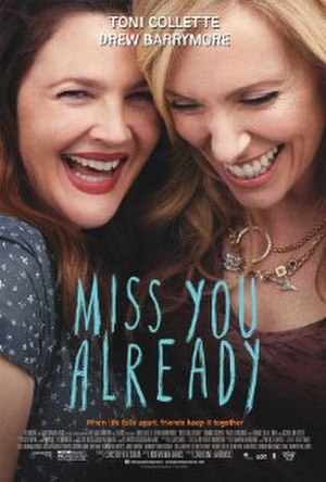 Miss You Already - Theatrical release poster