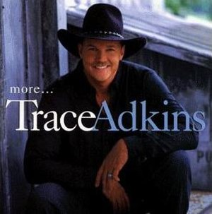 More... (Trace Adkins album) - Image: More (Trace Adkins album cover art)