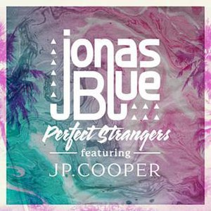 Perfect Strangers (Jonas Blue song) - Image: Perfect Strangers