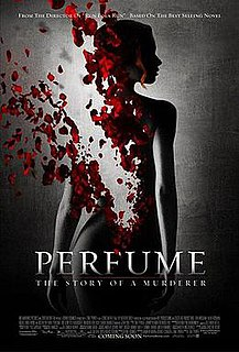 <i>Perfume: The Story of a Murderer</i> (film) 2006 German thriller film directed by Tom Tykwer adapted from a Patrick Süskind novel