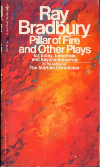Pillar of Fire and Other Plays - First edition