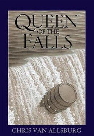 Queen of the Falls - Image: Queen Of The Falls (Chris Van Allsburg book) cover art