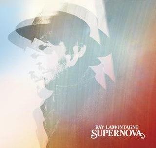 <i>Supernova</i> (Ray LaMontagne album) 2014 studio album by Ray LaMontagne