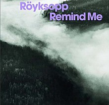 Remind Me (Röyksopp song)