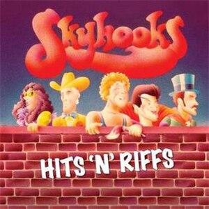 Hits'n'Riffs - Image: Skyhooks Hits'n'Riffs