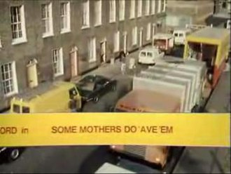 Some Mothers Do 'Ave 'Em - Image: Some Mothers Do 'Ave 'Em
