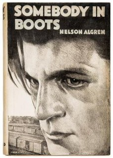 <i>Somebody in Boots</i> book by Nelson Algren
