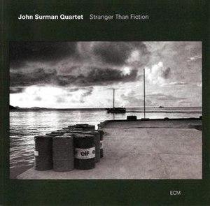 Stranger than Fiction (John Surman album) - Image: Stranger than Fiction (John Surman album)
