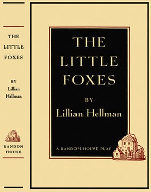 The Little Foxes - First edition (1939)