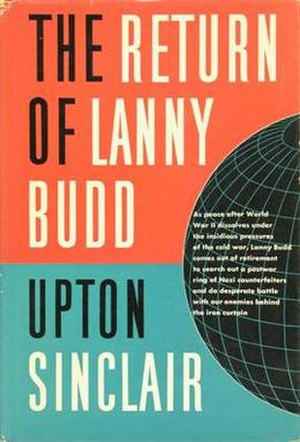 The Return of Lanny Budd - First edition