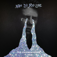 The Chainsmokers - Who Do You Love.png