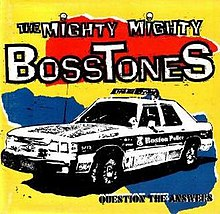 The Mighty Mighty Bosstones Question the Answers.jpg