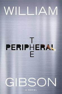 The Peripheral (1st ed cover) - William Gibson.jpg