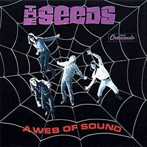 A Web of Sound - Image: The Seeds A Web Of Sound