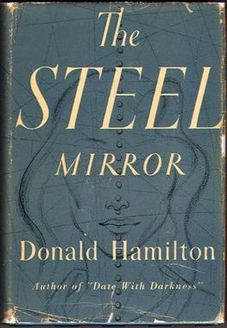 The Steel Mirror - First edition