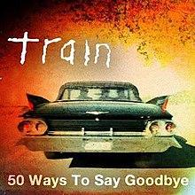 50 Ways to Say Goodbye - Wikipedia