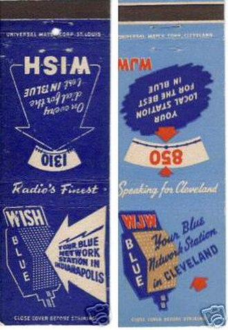 Blue Network - Matchbooks advertising the Blue Network affiliated stations in Indianapolis and Cleveland, from between 1943 (when WJW joined the Blue Network) and 1945.