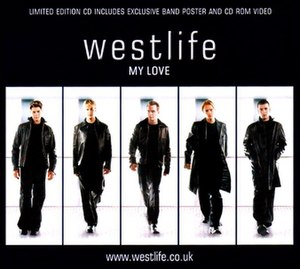 My Love (Westlife song) - Image: Westlife My Love CD2