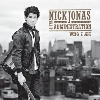 Who I Am (Nick Jonas & the Administration album) - Image: Who I Am album