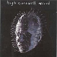 Hugh Cornwell - Wired