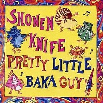 Pretty Little Baka Guy - Image: 200px Pretty Little Baka Guy