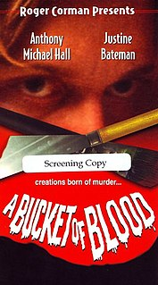 <i>A Bucket of Blood</i> (1995 film) 1995 television film directed by Michael McDonald