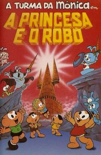 Monica's Gang - Poster for A Princesa e o Robô (The Princess and the Robot), one of the feature films in the franchise.